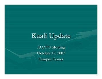 101707 Kuali Update - University of Hawaii