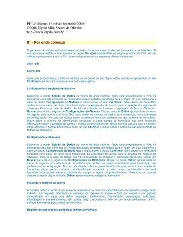PHL9: Manual (Revisão fevereiro/2006) ©2006 Elysio Mira Soares ...