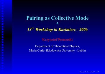 Pairing as Collective Mode - Department of Theoretical Physics UMCS
