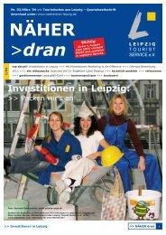 Download: NÄHER dran, Nr. 3 / März 2004 - Leipzig Tourismus und ...