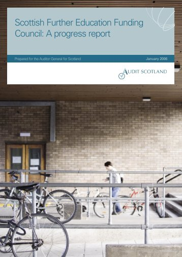 Scottish Further Education Funding Council: A ... - Audit Scotland