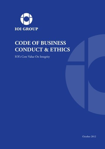 CODE OF BUSINESS CONDUCT & ETHICS - IOI Group