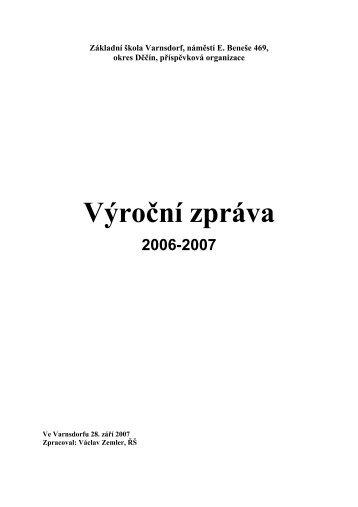 Výroční zpráva 2006-2007 - ZŠ Varnsdorf, náměstí E. Beneše 469