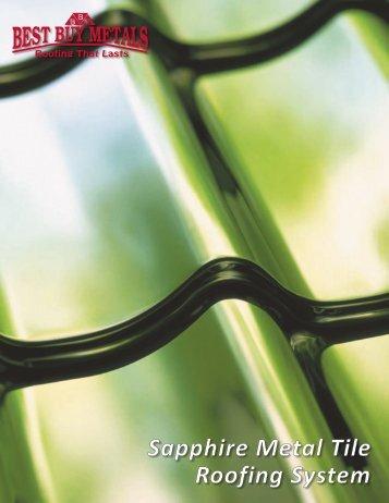 Sapphire Metal Tile Roofing System   Best Buy Metals