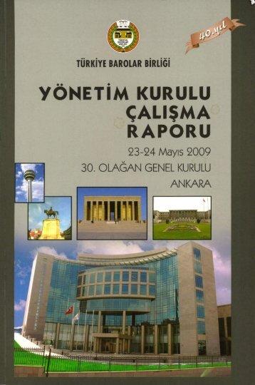 türkiye barolar birliği yönetim kurulu çalışma raporu