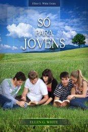 Só para Jovens (2004) - Centro de Pesquisas Ellen G. White