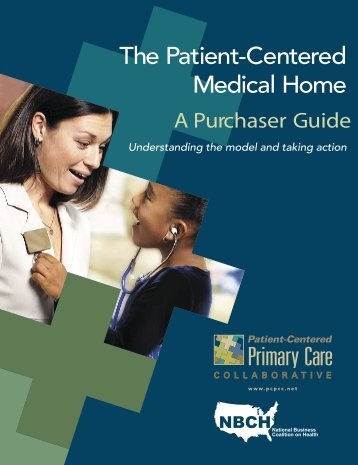 The Patient-Centered Medical Home Purchaser Guide - National ...