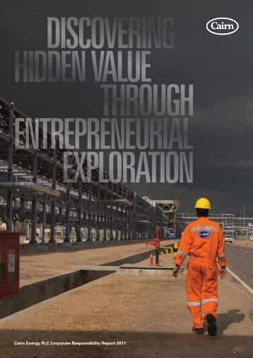 Cairn Energy PLC Corporate Responsibility Report 2011
