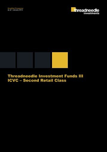 Threadneedle Investment Funds III ICVC – Second Retail Class ...