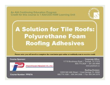 A Solution for Tile Roofs: Polyurethane Foam Roofing Adhesives