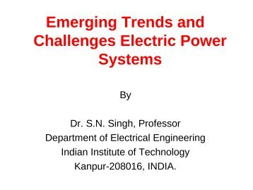 Emerging Trends and Challenges Electric Power Systems - IIT Mandi