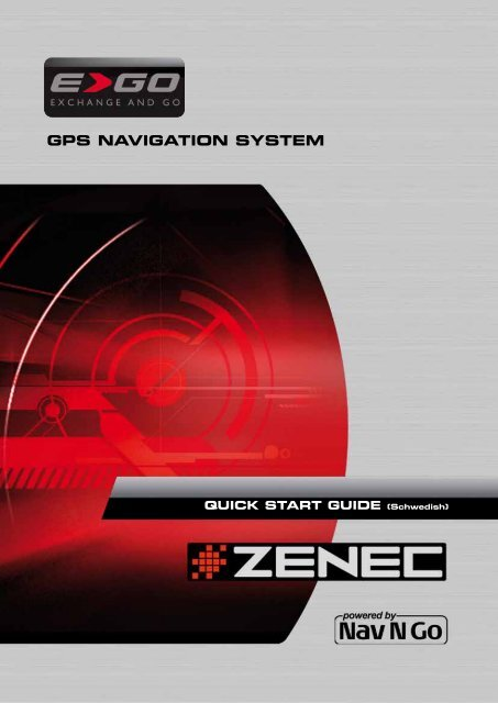 GPS NAVIGATION SYSTEM MODEL NO: - Zenec