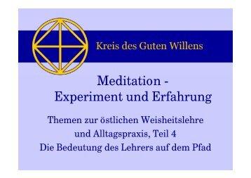Meditation - Experiment und Erfahrung - Kreis des Guten Willens