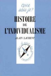 Histoire de l'individualisme - Institut Coppet