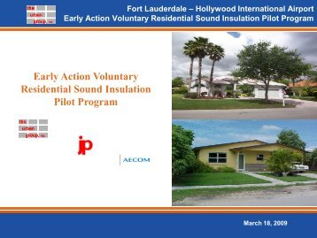 Early Action Voluntary Residential Sound Insulation Pilot Program