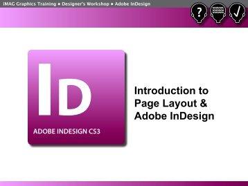 Intro to InDesign Presentation - iMAG