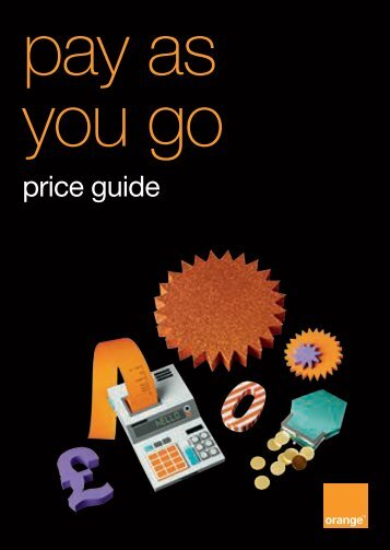 pay as you go price guide, effective from 1 July 2011 - Orange