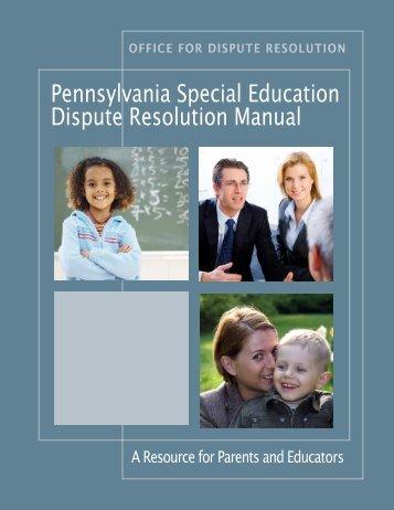 Pennsylvania Special Education Dispute Resolution Manual