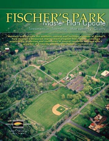 Fischer's Park Master Plan - Towamencin Township