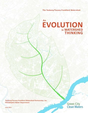 An Evolution in Watershed Thinking - Philadelphia Water Department
