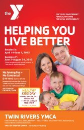 HELPING YOU LIVE BETTER - Twin Rivers YMCA