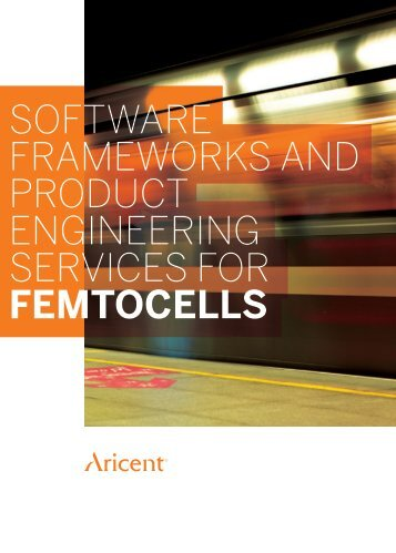 software frameworks and product engineering services for ... - Aricent