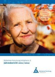 Jahresbericht 2011 / 2012 - Alzheimer Forschung Initiative eV