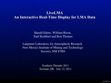 LiveLMA An Interactive Real-Time Display for LMA Data - GOES-R