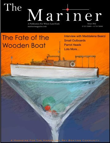 The Fate of the Wooden Boat - Ocean Conservation Society