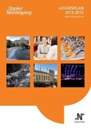 AFFÄRSPLAN 2012-2015 - Upplev Norrköping - Norrköpings kommun