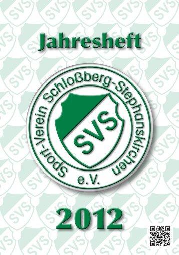 Jahresheft 2012 - SV Schloßberg-Stephanskirchen