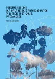 Fundusze Unijne dla organizacji pozarządowych w latach 2007-2013