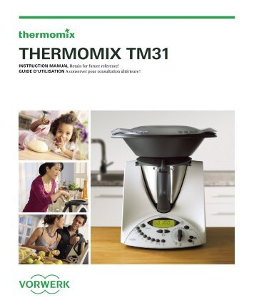 your THerMoMIx TM31 - Vorwerk