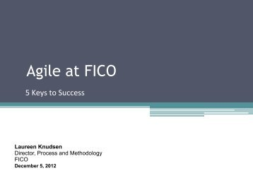 Agile at FICO - Laureen Knudsen - Rally Software