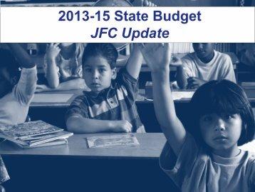 2013-2015 State Budget - JFC Update
