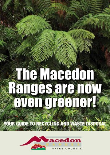 The Macedon Ranges are now even greener! - Recycling Near You