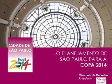 Caio Luiz de Carvalho Presidente - São Paulo Turismo