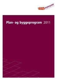 Vedlegg 2: Plan- og byggeprogram 2011 - Hordaland fylkeskommune