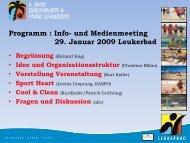 Programm : Info- und Medienmeeting 29. Januar 2009 Leukerbad
