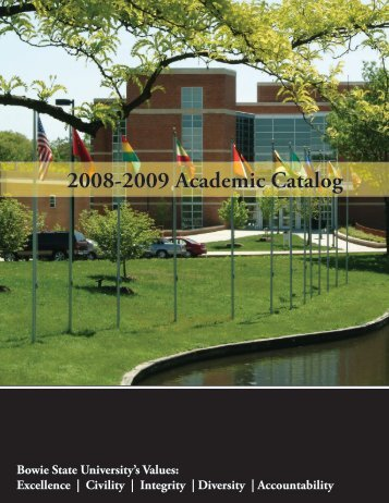 2008-2009 Academic Catalog - Bowie State University