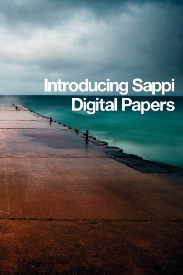 Introducing Sappi Digital Papers