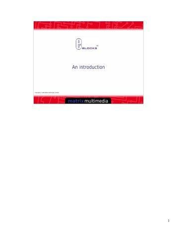 What are Eblocks? Presentation - Matrix Multimedia Ltd