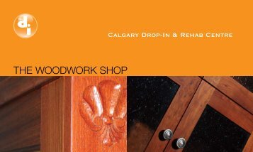 THE WOODWORK SHOP - Calgary Drop-In & Rehab Centre