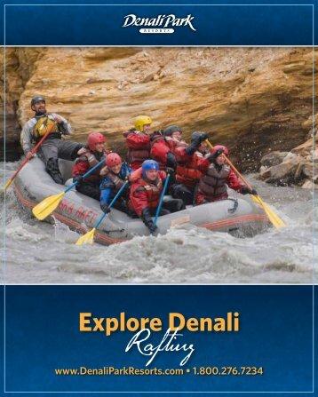 Explore Denali Rafting - Denali Park Resorts