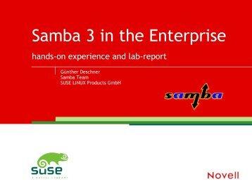 04-Guenther Deschner - Samba3 in the Enterprise PDF - sambaXP