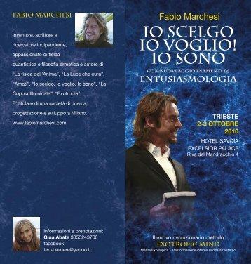 IO SCELGO IO VOGLIO! IO SONO - Fabio Paolo Marchesi