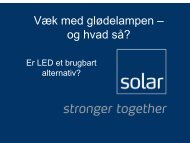 Væk med glødelampen – og hvad så? - Solar Danmark A/S