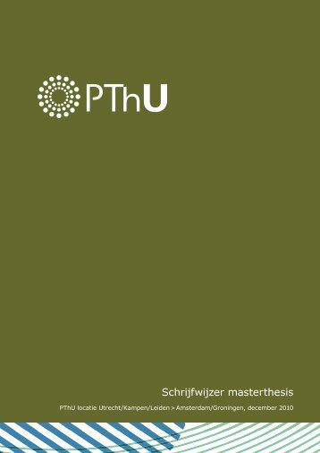 Schrijfwijzer masterthesis - Protestantse Theologische Universiteit