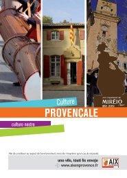 Ville d'Aix-en-Provence: La culture provençale