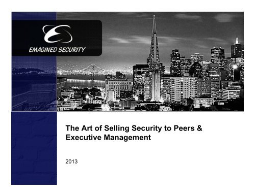 The Art of Selling Security to Peers & Executive Management